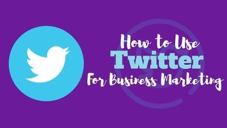How to Use Twitter for Business Marketing – Social Matrix Website   The Social Matrix Scoop   Scoop.it