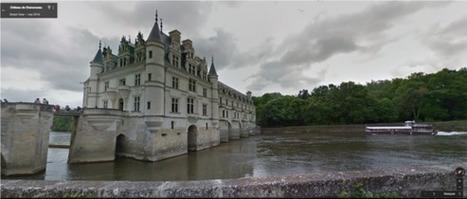 Google vous fait visiter les châteaux de la Loire | Actu Tourisme | Scoop.it