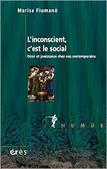 Marisa Fiumano : L'inconscient, c'est le social. Désir et jouissance chez nos contemporains | Nouvelles Psy | Scoop.it