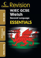 Collins GCSE Essentials - WJEC GCSE Welsh (2nd Language): Revision Guide - Collins Education | CynhadleddCBAC | Scoop.it