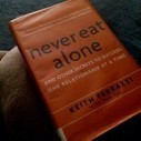 Never Eat Alone: And Other Secrets to Success, One Relationship at a Time | Community | Scoop.it