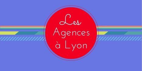 ▶ La Liste Complète des Agences à Lyon [A Jour]   Philippe Malbrunot Conseil   Scoop.it
