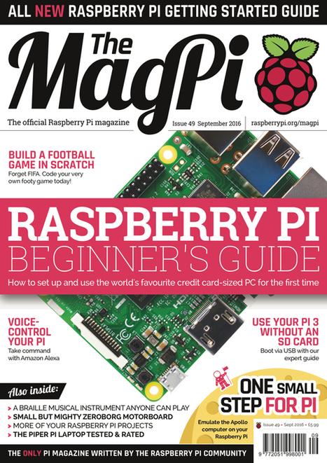 Issue 49 - The MagPi Magazine | [OH]-NEWS | Scoop.it
