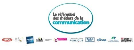 Le référentiel des métiers de la communication | Stratégie communication | Scoop.it
