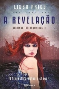 Pedacinho Literário: A Revelação, Lissa Price [Divulgação] | Ficção científica literária | Scoop.it