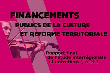 Financements publics de la culture et réforme territoriale : Rapport final de l'étude de la Nacre | digital cinema in the world -  numérisation du cinéma | Scoop.it