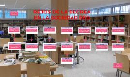 Retos de la BECREA en la sociedad red | Bibliot... | Red Profesional de Bibliotecas Escolares de Granada | Scoop.it