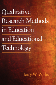 Qualitative Research Methods in Education and Educational Technology - Jerry Willis - Download Educational | Webeando | Scoop.it