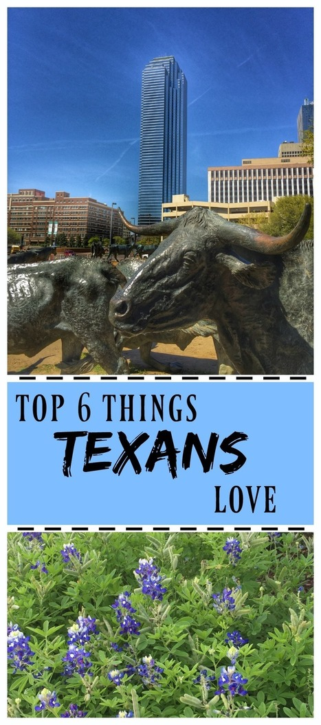 Top 6 Things Texans Love | Texas Coast Living | Scoop.it