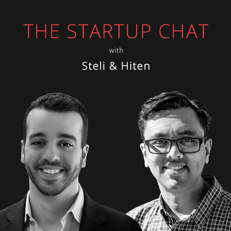 Blogging for SaaS Startups - The Startup Chat with Steli & Hiten | Startup - Growth Hacking | Scoop.it