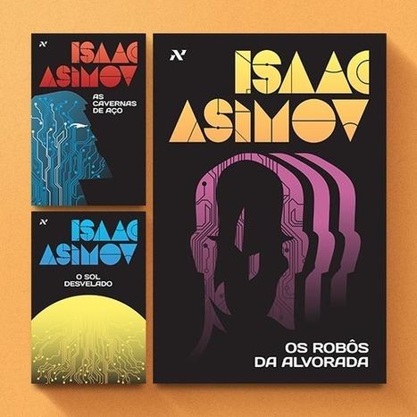 Porre de Livros: Editora Aleph anuncia o lançamento do 3º livro da série Robôs | Ficção científica literária | Scoop.it