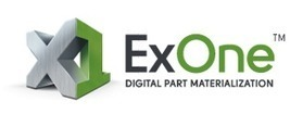 ExOne Digital Part Materialization | Manufacturing In the USA Today | Scoop.it