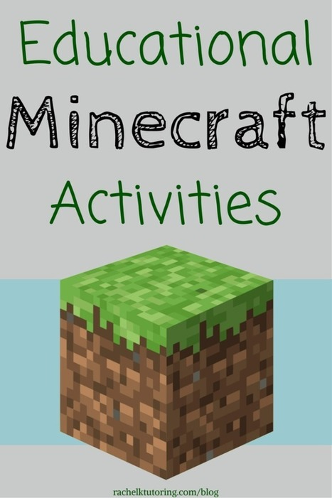 Educational Minecraft Activities - Rachel K Tutoring Blog | Create: 2.0 Tools... and ESL | Scoop.it