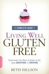Book Review: The Complete Guide to Living Well Gluten-Free | Gluten Freedom | Scoop.it