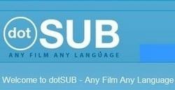 Añade subtítulos a cualquier Vídeo con dotSUB | Educacion, ecologia y TIC | Scoop.it