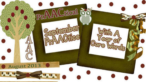 September PrAACtice with a Year of Core Words - PrAACtical AAC ... | Kate Ahern AAC | Scoop.it