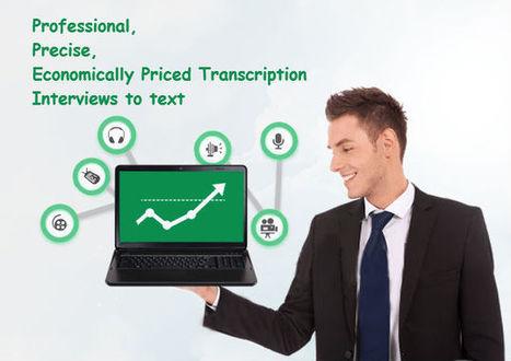 Seeking Customer Insights through Effective Interview Transcription - Hi-Tech Transcription Services Articles | Transcribers-India | Scoop.it