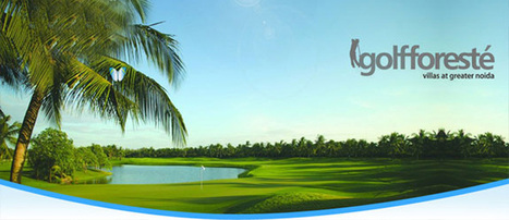 golf foreste | golfforeste | golfforeste noida | golfforestenoida | golf forest noida extension | Krish Aura | Scoop.it