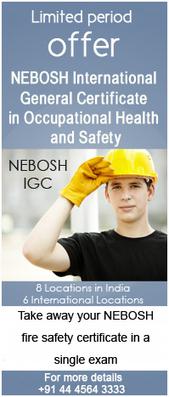 NEBOSH INTERNATIONAL GENERAL CERTIFICATE(IGC)- ALL OVER INDIA- NEBOSH COURSE IN MUMBAI-NEBOSH CHENNAI-NEBOSH DUBAI | Nebosh Certification Chennai | Scoop.it