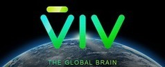 Viv Labs Looks To Build the Global Brain | The Asymptotic Leap | Scoop.it