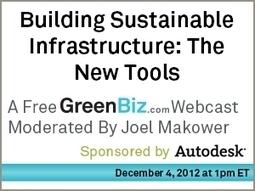 Building Sustainable Infrastructure: The New Tools | GreenBiz.com | Architecture écologique et agriculture urbaine | Scoop.it