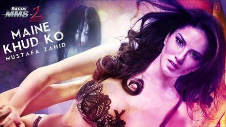 Maine Khud Ko Full HD Video Song | Ragini MMS 2 | Getwaypages | bollywood | Scoop.it