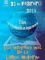 Día Internacional de la Lengua Materna | Organización de las Naciones Unidas para la Educación, la Ciencia y la Cultura | Español en Nueva York | Scoop.it