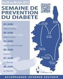 Semaine Nationale de Prévention du Diabète du 03 au 09 juin 2013   Les Diabétiques de Corse   ADC   Scoop.it