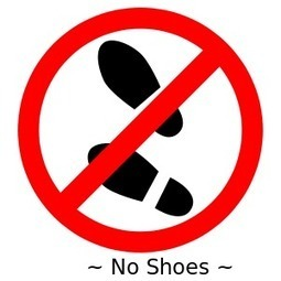 """""""Take off your shoes, please""""...? 