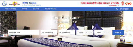 IRCTC, Oyo Rooms Partner to Offer Room Bookings to Train Passengers | IRCTC Info | Scoop.it
