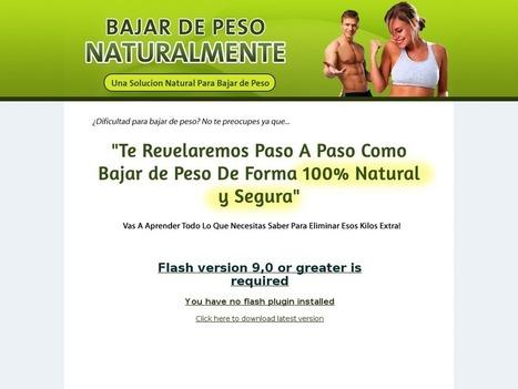 Descubre Paso A Paso Como Bajar De Peso Naturalmente | Get For Free ! - Daily Scam Review | Como bajar peso con la dieta | Scoop.it