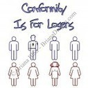 Briana's Artwork: Conformity Is For Losers - BrianaDragon's Random Thoughts | BrianaDragon's Random Thoughts | Scoop.it