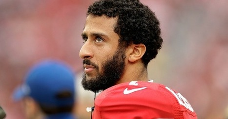 By Sitting Down Kaepernick Challenges Americans to Reflect on What They Really Stand For | Global politics | Scoop.it