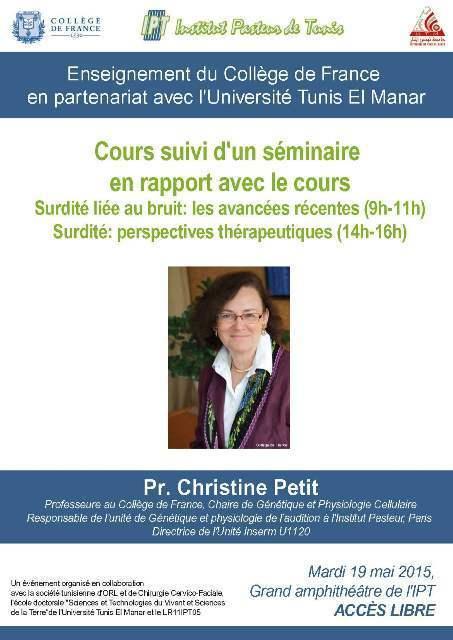 Enseignement du Collège de France, Christine Petit sur la surdité, mardi 19 mai 2015, à l'IPT   Institut Pasteur de Tunis-معهد باستور تونس   Scoop.it