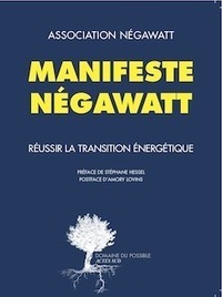 Association négaWatt - Le Manifeste négaWatt | Villes en transition | Scoop.it