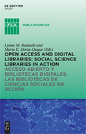 Open  Access and Digital Libraries / by Lynne M. Rudasill & Maria Elena Dorta-Duque (Eds | Libr@ry | Scoop.it