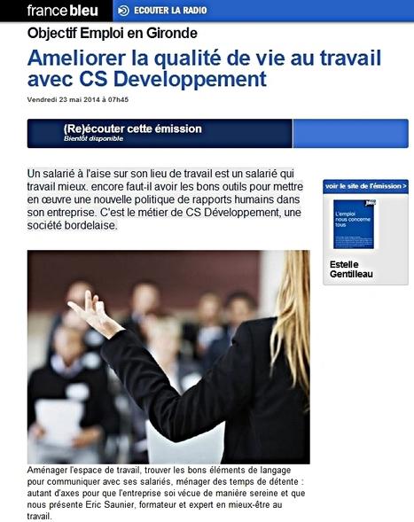 France Bleu   Améliorer la qualité de vie au travail avec CS Développement   Bonnes nouvelles   Scoop.it