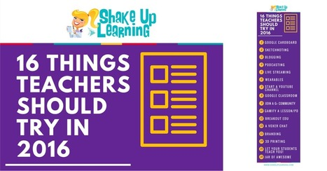 16 Things Teachers Should Try in 2016 [infographic] | Shake Up Learning | Keeping up with Ed Tech | Scoop.it