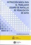(ES) (PDF) - Instrucción básica para el trabajador usuario de pantallas de visualización de datos   Instituto Nacional de Seguridad e Higiene en el Trabajo (INSHT)   Glossarissimo!   Scoop.it