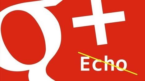 La fonctionnalité Google+ Echo pour les statistiques n'est plus disponible | Pascal Faucompré, Mon-Habitat-Web.com | Scoop.it