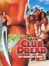 Regarder film Club Dread streaming VF megavideo DVDRIP Divx | vfstreaming | Scoop.it