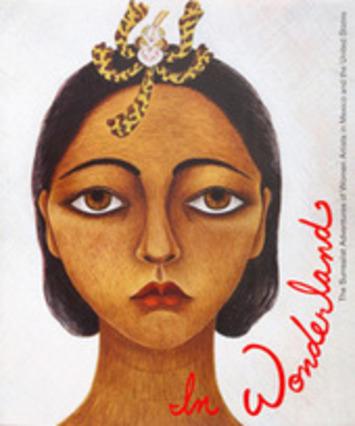 In Wonderland: Surrealist Adventures of Women Artists   Dare To Be A Feminist   Scoop.it