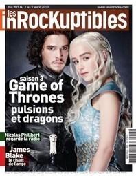 Game Of Thrones fait la couverture des inRocKuptibles | Game of Thrones veille culturelle | Scoop.it