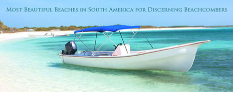 Most Beautiful Beaches in South America for Discerning Beachcombers | Commercial Photography companies in Delhi | Scoop.it
