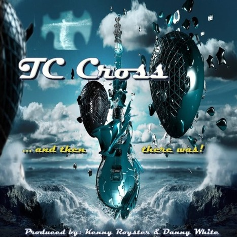 TC Cross - ReverbNation #1 in Louisville, KY for 14 weeks! Jan. 1 album release date. | New TC Cross Album that's rapidy climbing the RN charts. | Scoop.it