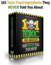 Top Toxic Ingredients Found in Food that Causes Cancer | Riel Gils | Scoop.it