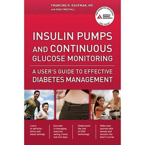 Book Review: Fran Kaufman's Insulin Pump and CGM Guide : DiabetesMine: the all things diabetes blog | Diabetes Aust awards Kellion medal to Jose Alexander | Scoop.it