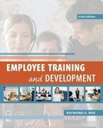 Test Bank For » Test Bank for Employee Training and Development, 6th Edition : Noe Download | Management Test Bank | Scoop.it