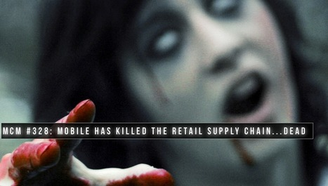 Mobile has killed the retail supply chain…dead | @UNTETHER.tv | Public Relations & Social Media Insight | Scoop.it