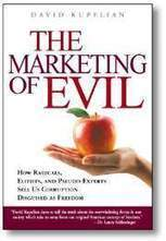 The Marketing of Evil (Autographed) (Hardcover)